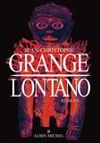 Lontano / Jean-Christophe Grangé | Grangé, Jean-Christophe (1961-....)