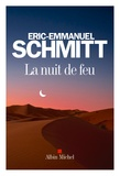 La nuit de feu / Eric-Emmanuel Schmitt   Schmitt, Eric-Emmanuel (1960-....)
