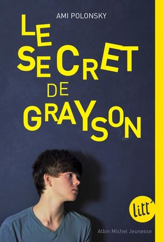 Le secret de Grayson / Ami Polonsky | Polonsky, Ami. Auteur
