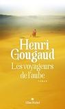 Les voyageurs de l'aube / Henri Gougaud | Gougaud, Henri (1936-....)