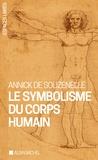 Annick de Souzenelle - Le symbolisme du corps humain.