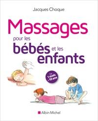 Jacques Choque - Massages pour les bébés et les enfants.
