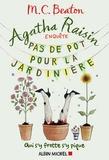 M. C. Beaton - Agatha Raisin enquête Tome 3 : Pas de pot pour la jardinière.