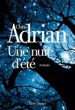 Chris Adrian - Une nuit d'été.