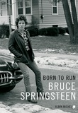 Born to run / Bruce Springsteen | Springsteen, Bruce (1949-....). Auteur