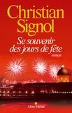 Se souvenir des jours de fête / Christian Signol | Signol, Christian (1947-....)