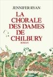 La chorale des dames de Chilbury / Jennifer Ryan |