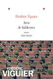 Aveu de faiblesses / Frédéric Viguier | Viguier, Frédéric (1968-....)
