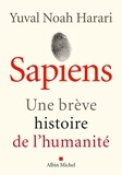 Sapiens : Une brève histoire de l'humanité / Yuval Noah Harari | Harari, Yuval Noah (1976-....)