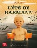 Stian Hole - L'Eté de Garmann.
