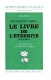 Muhammad Iqbal - Le Livre de l'éternité - Djavid-Nama.