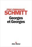 Éric-Emmanuel Schmitt - Georges et Georges.
