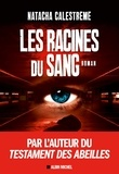 Natacha Calestrémé - Les Racines du sang.