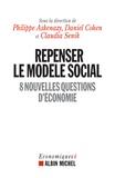 Philippe Askenazy et Daniel Cohen - Repenser le modèle social - 8 nouvelles questions d'économie.