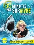 Jack Heath - 30 minutes pour survivre  : Piège en haute mer.