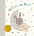 Véronique Galland - Mon album bébé - Avec 1 mobile, 105 stickers, 1 toise.