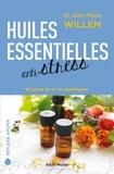 Jean-Pierre Willem - Huiles essentielles anti-stress - 50 stress de la vie quotidienne.