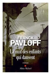 Franck Pavloff - La nuit des enfants qui dansent.