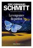 vengeance du pardon. (La) | Schmitt, Eric-Emmanuel (1960-....). Auteur