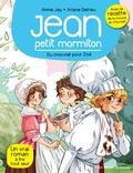 Annie Jay - Jean petit marmiton Tome 3 : Du chocolat pour Zoé.