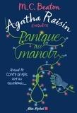 M. C. Beaton - Agatha Raisin enquête Tome 10 : Panique au manoir.