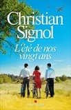 L'Été de nos vingt ans / Christian Signol | Signol, Christian (1947-....)