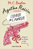 M. C. Beaton - Agatha Raisin enquête Tome 11 : L'enfer de l'amour.