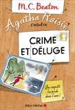 M. C. Beaton - Agatha Raisin enquête Tome 12 : Crime et déluge.
