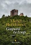 Michel Blondonnet - Gaspard Le Loup.