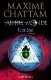 Maxime Chattam - Autre-monde - tome 7 - Genèse.