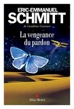 Éric-Emmanuel Schmitt - La Vengeance du pardon.