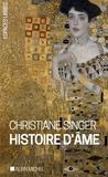 Christiane Singer - Histoire d'âme.