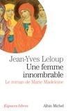 Jean-Yves Leloup - Une femme innombrable.