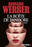 Bernard Werber - La Boîte de Pandore.