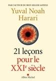21 Leçons pour le XXIème siècle / Yuval Noah Harari   Harari, Yuval Noah (1976-....)