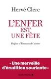Hervé Clerc - L'Enfer est une fête.