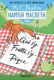 M. C. Beaton - Hamish Macbeth Tome 3 : Qui s'y frotte s'y pique.