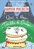 M. C. Beaton - Hamish Macbeth Tome 4 : Qui a une taille de guêpe.