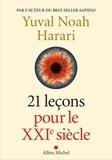 21 leçons pour le XXIe siècle / Yuval Noah Harari | Harari, Yuval Noah