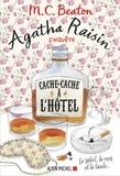 M. C. Beaton - Agatha Raisin enquête Tome 17 : Cache-cache à l'hôtel - Le soleil, la mer et la taule....