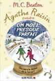 M. C. Beaton - Agatha Raisin enquête Tome 18 : Un Noël presque parfait.