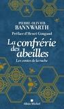 Pierre-Olivier Bannwarth - La confrérie des abeilles - Les contes de la ruche.