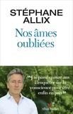 Stéphane Allix - Nos âmes oubliées.