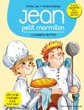 Annie Jay et Ariane Delrieu - Jean petit marmiton Tome 7 : La galette des rois.