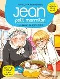 Annie Jay et Ariane Delrieu - Jean petit marmiton Tome 8 : Un dessert de grand-mère.