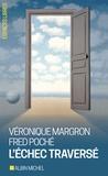Véronique Margron et Fred Poché - L'échec traversé.