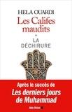 Hela Ouardi - Les califes maudits Tome 1 : La déchirure.