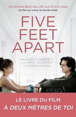 Five feet apart / Rachael Lippincott |