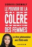 Soraya Chemaly - Le pouvoir de la colère des femmes.