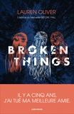 Lauren Oliver - Broken Things.